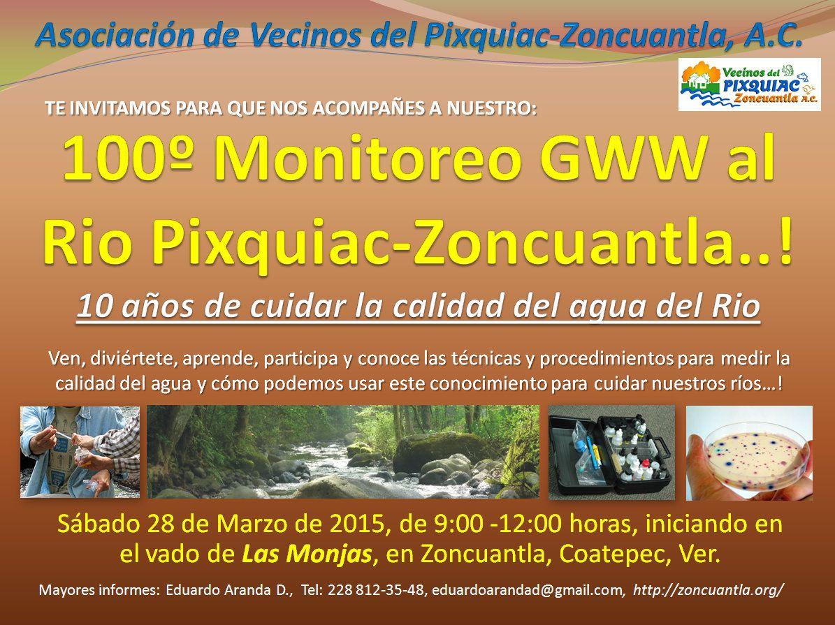 100º Monitoreo del Pixquiac GWW Cartel